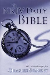 NKJV, Daily Bible, eBook: With Devotional Insights from Charles Stanley