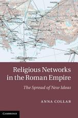 Religious Networks in the Roman Empire