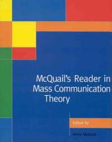 McQuail s Reader in Mass Communication Theory PDF
