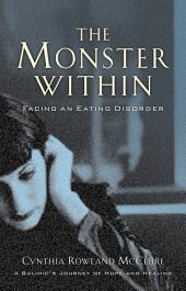 The Monster Within: Facing an Eating Disorder