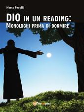 DIO in un reading: Monologhi prima di dormire