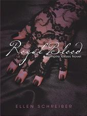 Vampire Kisses 6: Royal Blood
