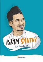 Islam Santuy Ala Gus Baha PDF