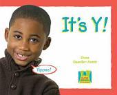 It's Y !