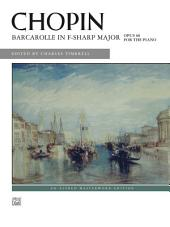 Barcarolle in F-Sharp Major, Op. 60: For Piano