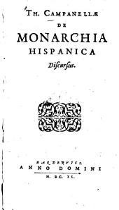 Th. Campanellæ De monarchia Hispanica discursus: Volume 1