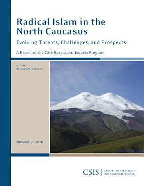 Radical Islam in the North Caucasus PDF