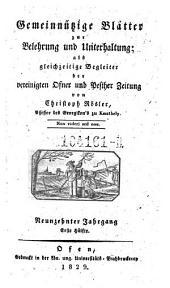 Gemeinnützige Blätter zur Belehrung und Unterhaltung; als gleichzeitige Begleiter der vereinigten Ofner und Pester Zeitung von Christoph Rösler: Band 13