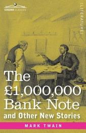 The £1,000,000 Bank-note: And Other New Stories