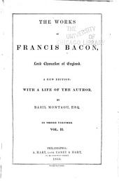 The Works of Francis Bacon: Lord Chancellor of England, Volume 2