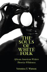 The Souls Of White Folk Book PDF