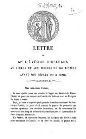 Lettre de Mgr l'évêque d'Orléans au clergé et aux fidèles de son diocèse avant son départ pour Rome
