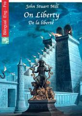 On Liberty (English French edition illustrated): De la liberté (Anglais Français édition illustré)