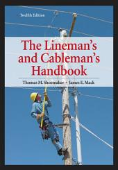 Lineman's and Cableman's Handbook 12th Edition: Edition 12