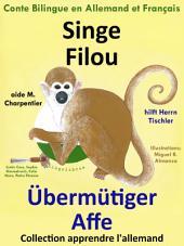 Singe Filou aide M. Charpentier - Übermütiger Affe hilft Herrn Tischler: Conte Bilingue en Allemand et Français