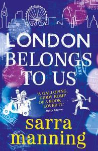 London Belongs to Us Book