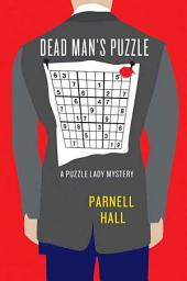 Dead Man's Puzzle: A Puzzle Lady Mystery