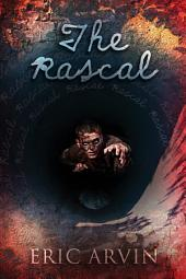 The Rascal: Edition 2