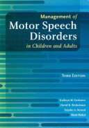 Management of Motor Speech Disorders in Children and Adults Book