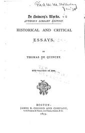 De Quincey's Works: Historical and critical essays