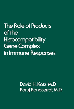 The Role of Products of the Histocompatibility Gene Complex in Immune Responses PDF