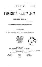 Analisi della proprietà capitalista: 1: Le leggi organiche della costituzione economica, Volume 1