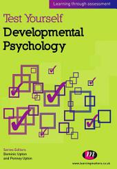 Test Yourself: Developmental Psychology: Learning through assessment