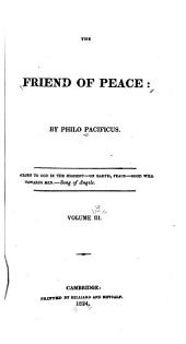 The Friend of Peace: Volume 3
