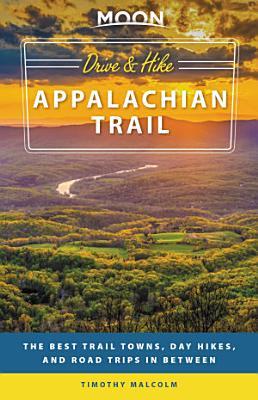 Moon Drive   Hike Appalachian Trail