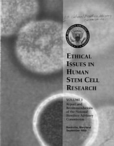Ethical Issues in Human Stem Cell Research  Report and recommendations PDF