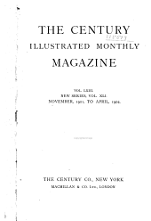 The Century Illustrated Monthly Magazine: Volume 63