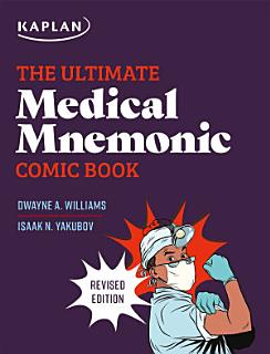 The Ultimate Medical Mnemonic Comic Book Book