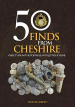 50 Finds From Cheshire