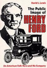 The Public Image of Henry Ford