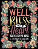 A Chalkboard Coloring Book Southern Sayins' & Sass Well Bless Your Heart