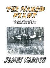 The Naked Pilot: How a Scotsman Crashed a Messerschmitt on North Weald