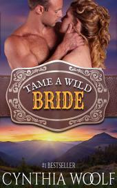 Tame A Wild Bride