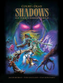 Court of the Dead  Shadows of the Underworld