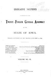 Legislative Documents Submitted to the ... General Assembly of the State of Iowa: Volume 6