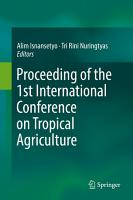 Proceeding of the 1st International Conference on Tropical Agriculture PDF