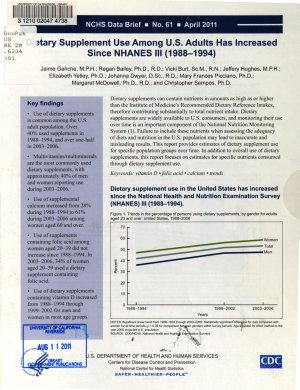 Dietary Supplement Use Among U S  Adults Has Increased Since NHANES III  1988 1994