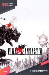 Final Fantasy VI - Strategy Guide
