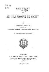 The Diary of an Idle Woman in Sicily: Volume 2