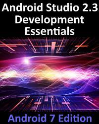 Android Studio 2 3 Development Essentials   Android 7 Edition PDF