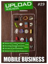 UPLOAD Magazin #19: Mobile Business