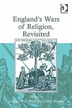 England s Wars of Religion  Revisited PDF