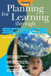 Planning for Learning through Space