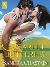 Scarlet Butterfly: A Loveswept Classic Romance