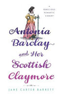 Antonia Barclay and Her Scottish Claymore PDF