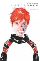 DESCENDER - Tome 3 - Descender